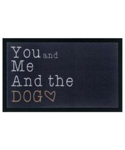 Design deurmat You me and the Dog wasbaar 30°C - antraciet - overzicht boven